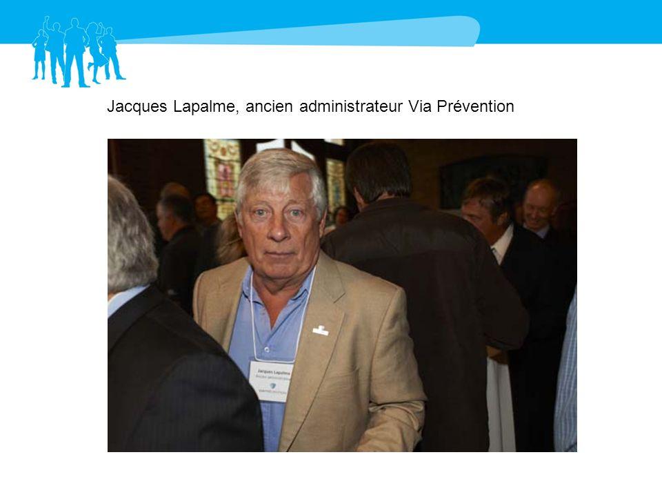 Jacques Lapalme, ancien administrateur Via Prévention