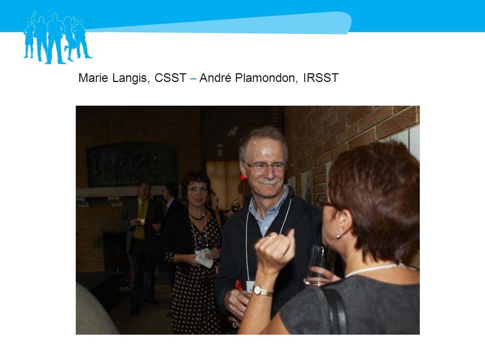 Marie Langis, CSST – André Plamondon, IRSST