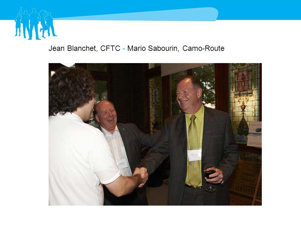Jean Blanchet, CFTC - Mario Sabourin, Camo-Route