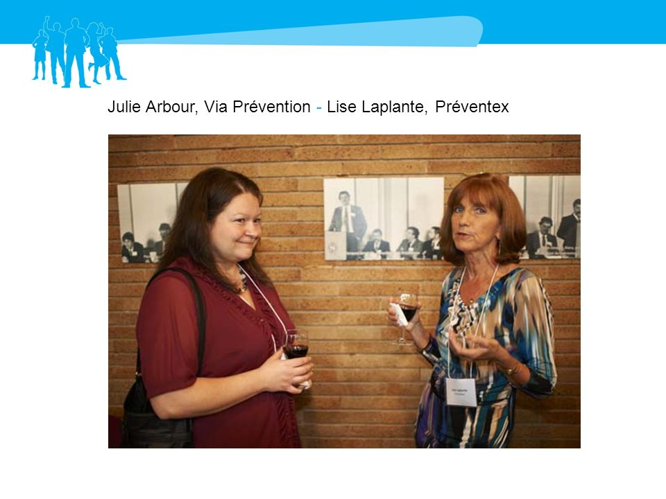 Julie Arbour, Via Prévention - Lise Laplante, Préventex