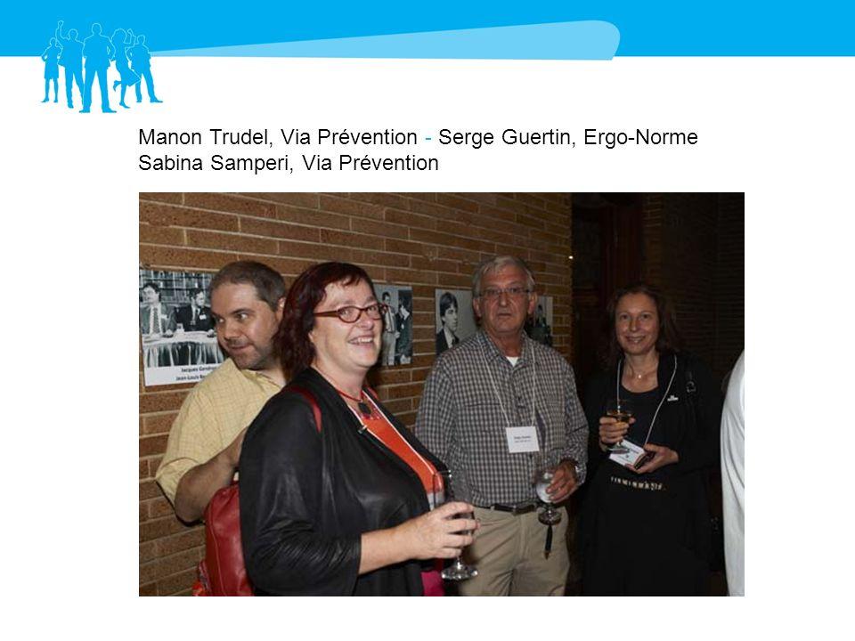 Manon Trudel, Via Prévention - Serge Guertin, Ergo-Norme