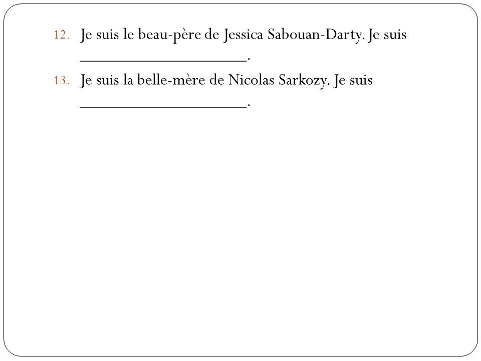 Je suis le beau-père de Jessica Sabouan-Darty