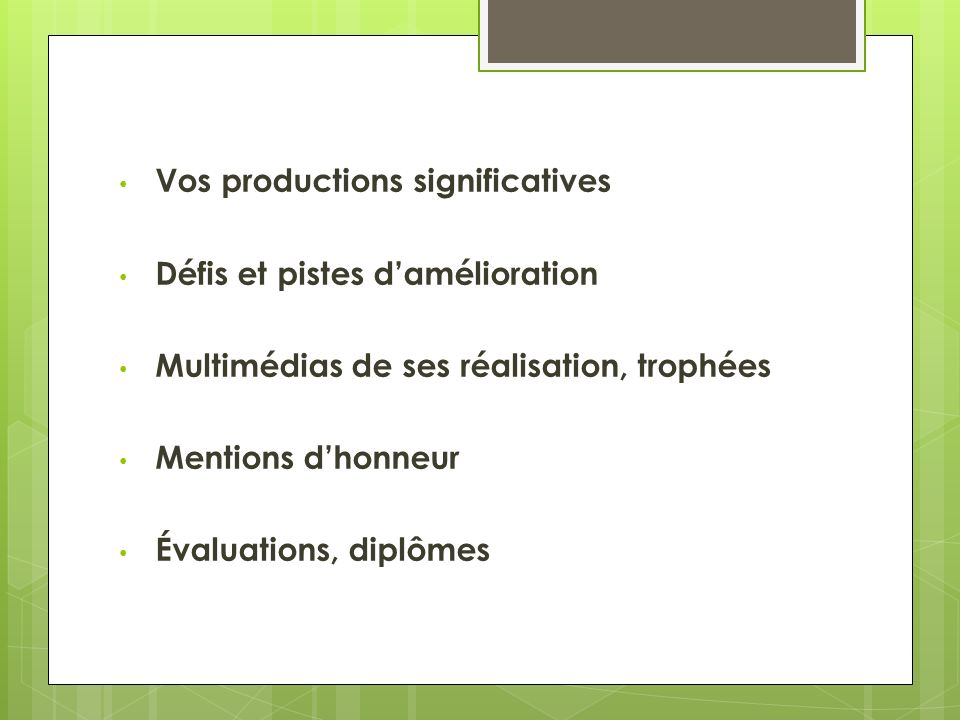 Vos productions significatives