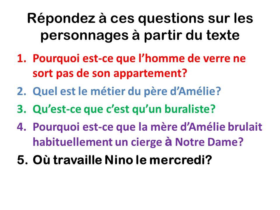 Répondez à ces questions sur les personnages à partir du texte