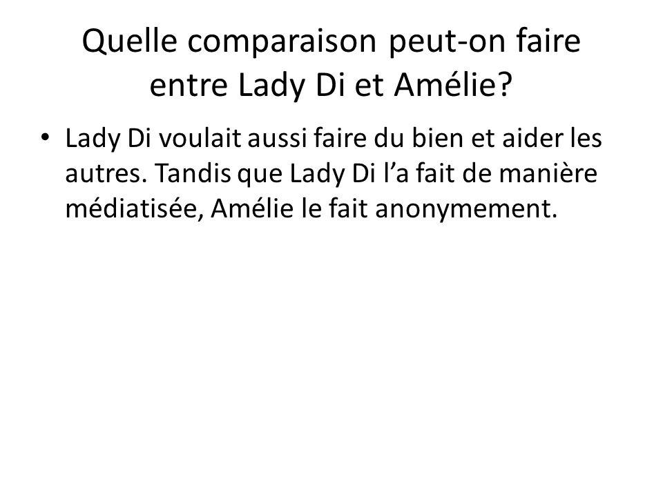 Quelle comparaison peut-on faire entre Lady Di et Amélie