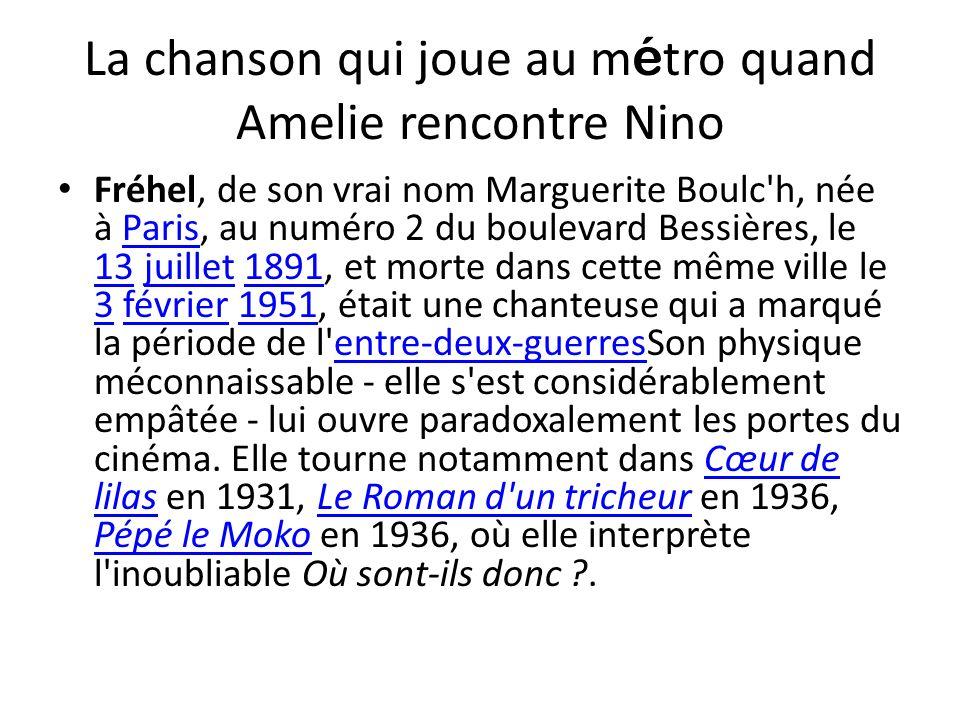 La chanson qui joue au métro quand Amelie rencontre Nino