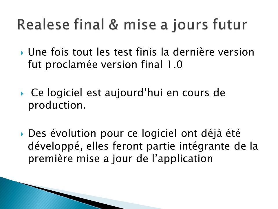 Realese final & mise a jours futur