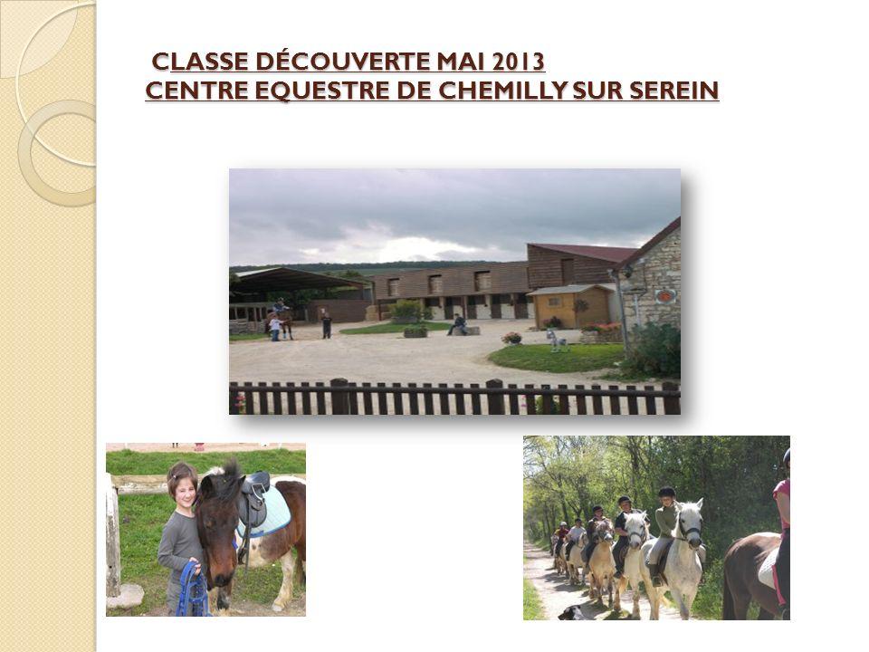 CLASSE DÉCOUVERTE MAI 2013 CENTRE EQUESTRE DE CHEMILLY SUR SEREIN