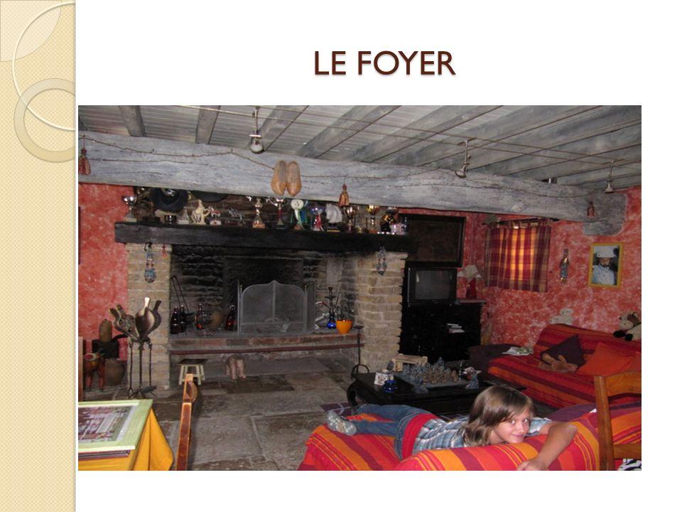 LE FOYER