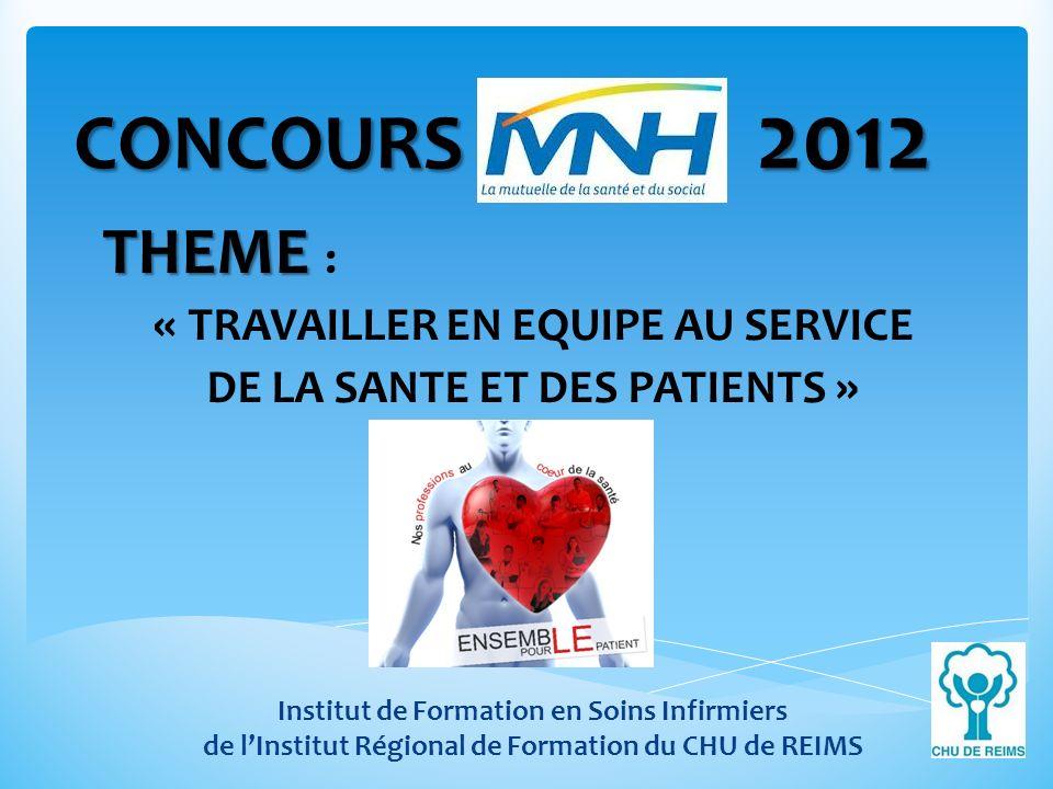 CONCOURS MNH 2012 THEME : « TRAVAILLER EN EQUIPE AU SERVICE