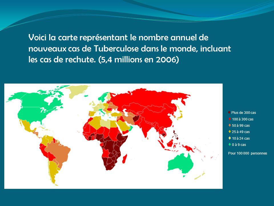 Voici la carte représentant le nombre annuel de nouveaux cas de Tuberculose dans le monde, incluant les cas de rechute. (5,4 millions en 2006)