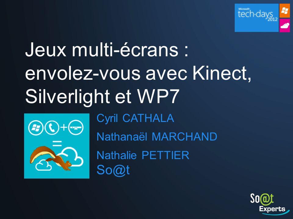 Jeux multi-écrans : envolez-vous avec Kinect, Silverlight et WP7