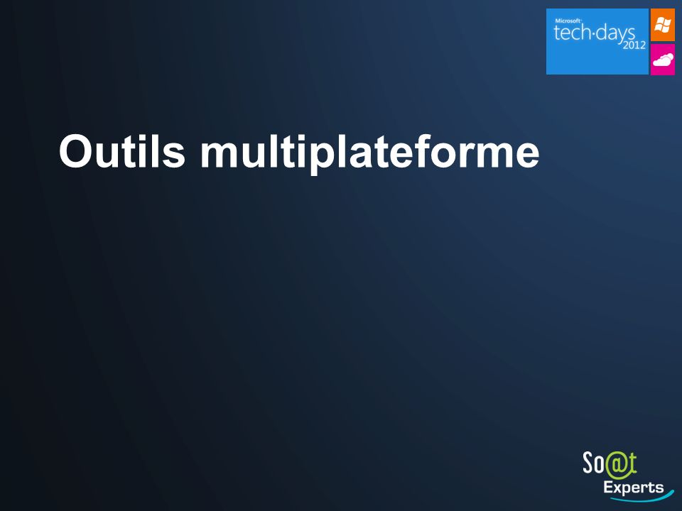Outils multiplateforme