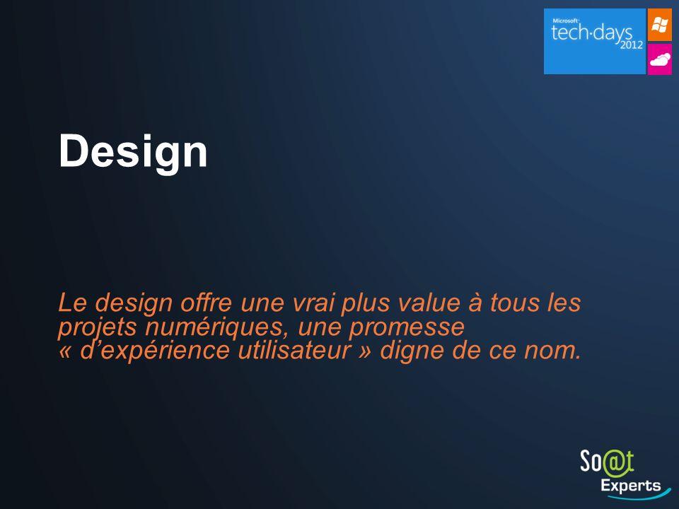 Design Le design offre une vrai plus value à tous les projets numériques, une promesse « d'expérience utilisateur » digne de ce nom.