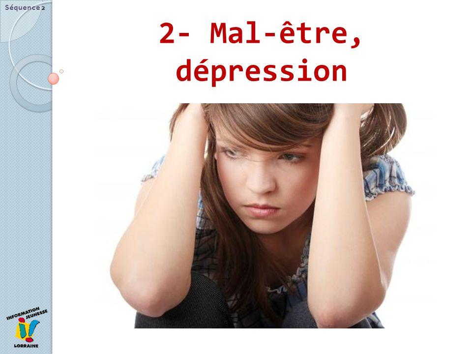 2- Mal-être, dépression Séquence 2