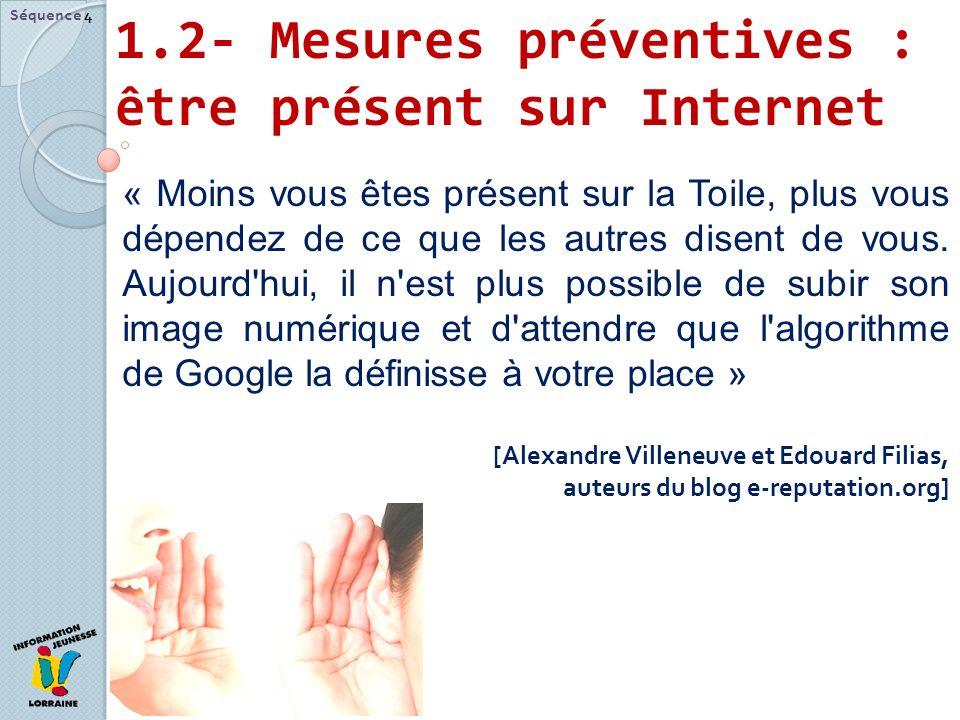 1.2- Mesures préventives : être présent sur Internet