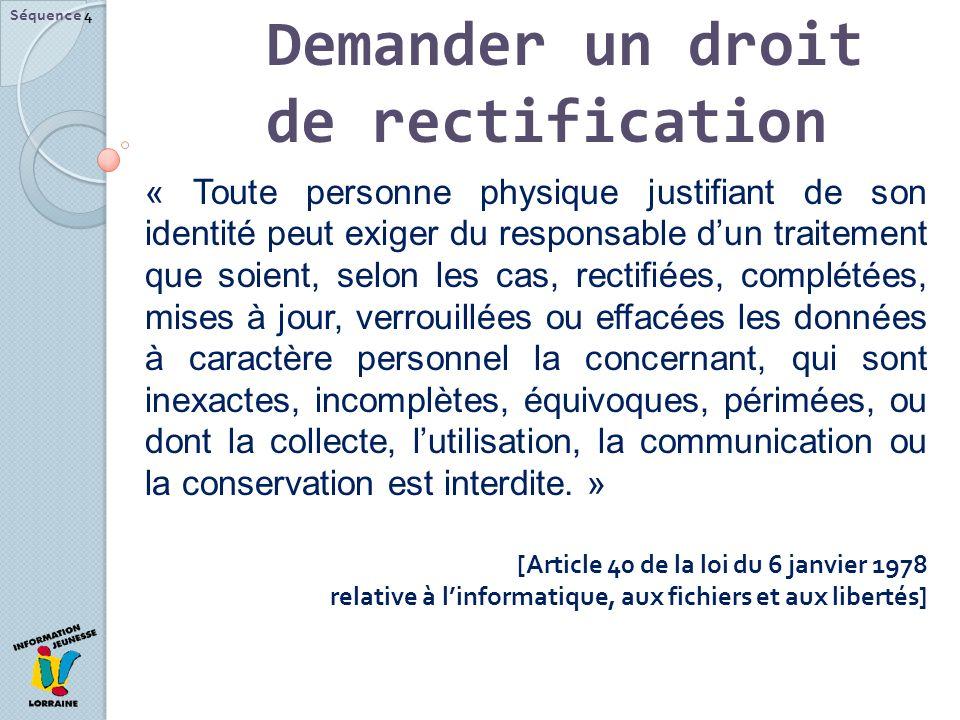 Demander un droit de rectification