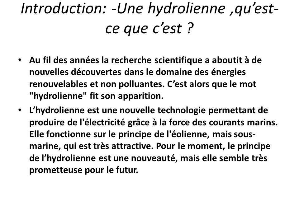 Introduction: -Une hydrolienne ,qu'est-ce que c'est