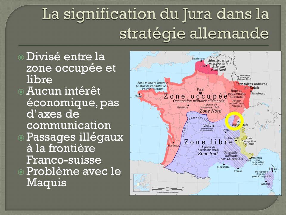 La signification du Jura dans la stratégie allemande