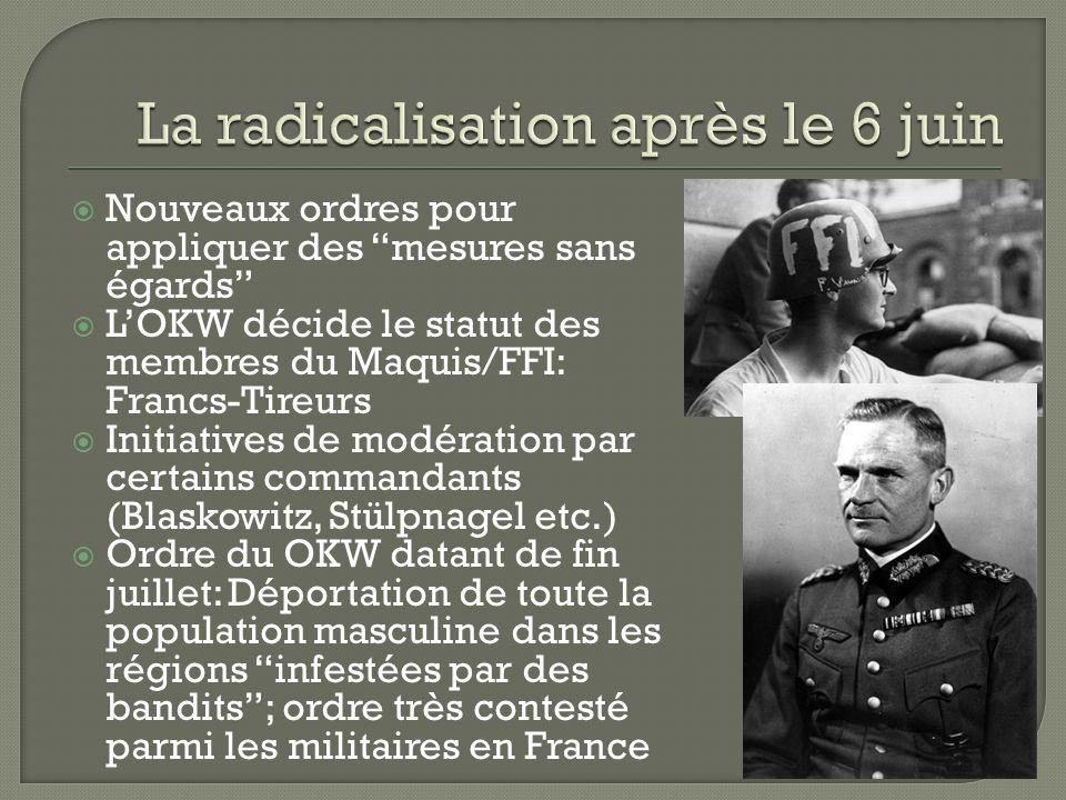 La radicalisation après le 6 juin