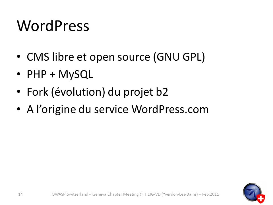 WordPress CMS libre et open source (GNU GPL) PHP + MySQL