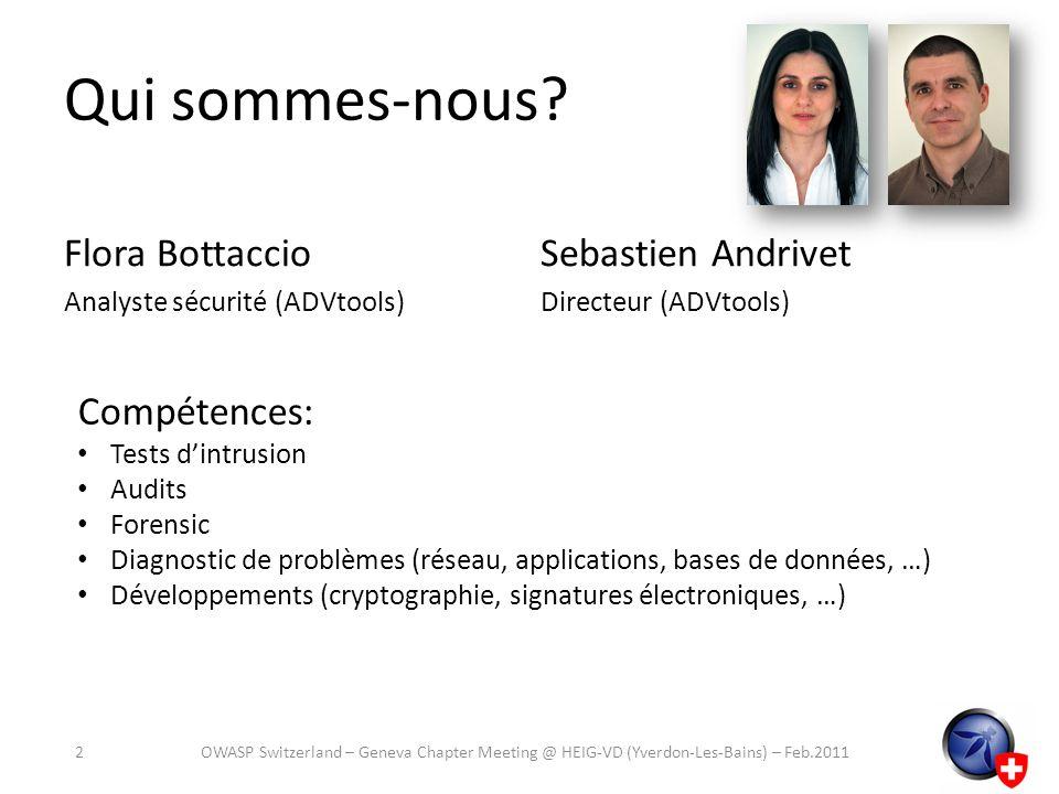 Qui sommes-nous Flora Bottaccio Sebastien Andrivet Compétences: