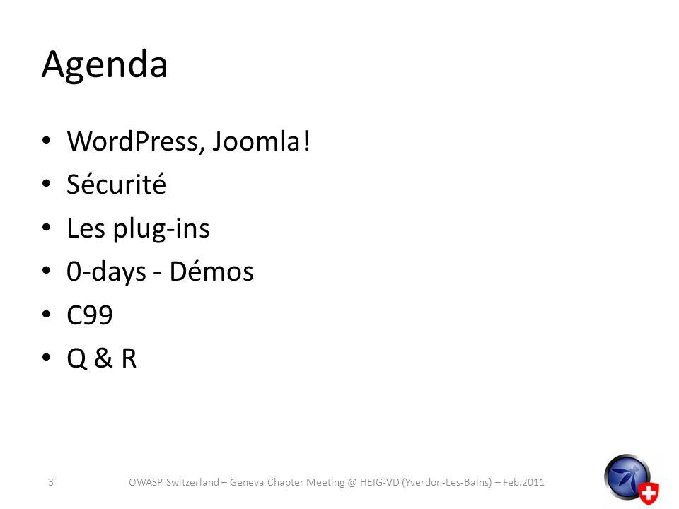 Agenda WordPress, Joomla! Sécurité Les plug-ins 0-days - Démos C99