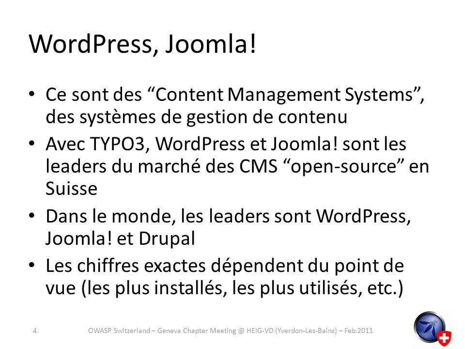 WordPress, Joomla! Ce sont des Content Management Systems , des systèmes de gestion de contenu.