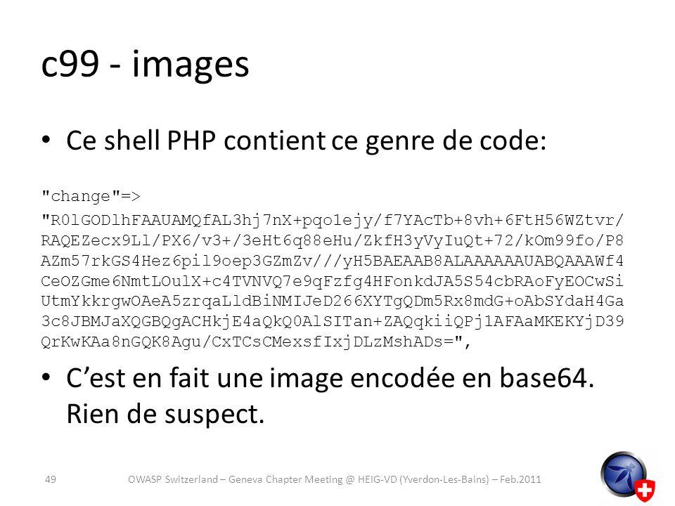 c99 - images Ce shell PHP contient ce genre de code:
