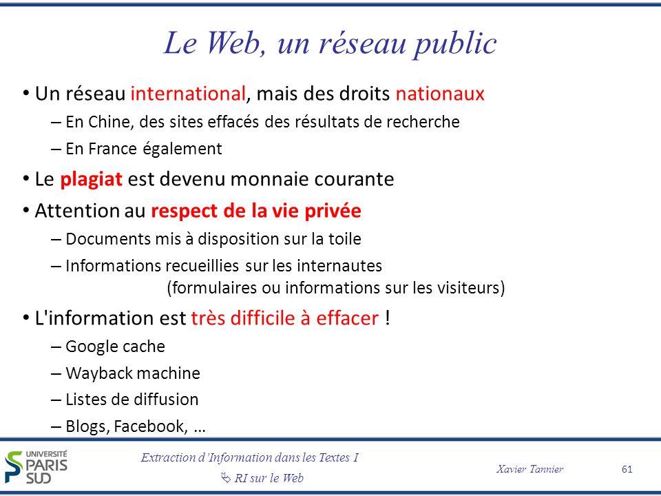 Le Web, un réseau public Un réseau international, mais des droits nationaux. En Chine, des sites effacés des résultats de recherche.