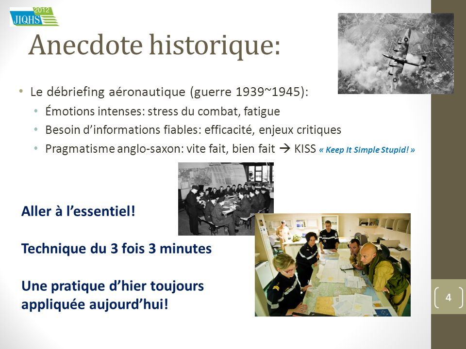 Anecdote historique: Aller à l'essentiel!