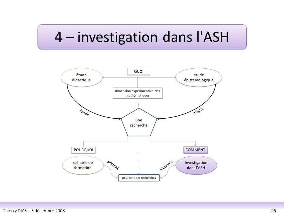 4 – investigation dans l ASH