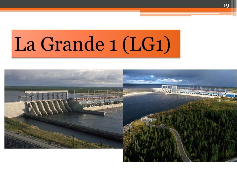 La Grande 1 (LG1)