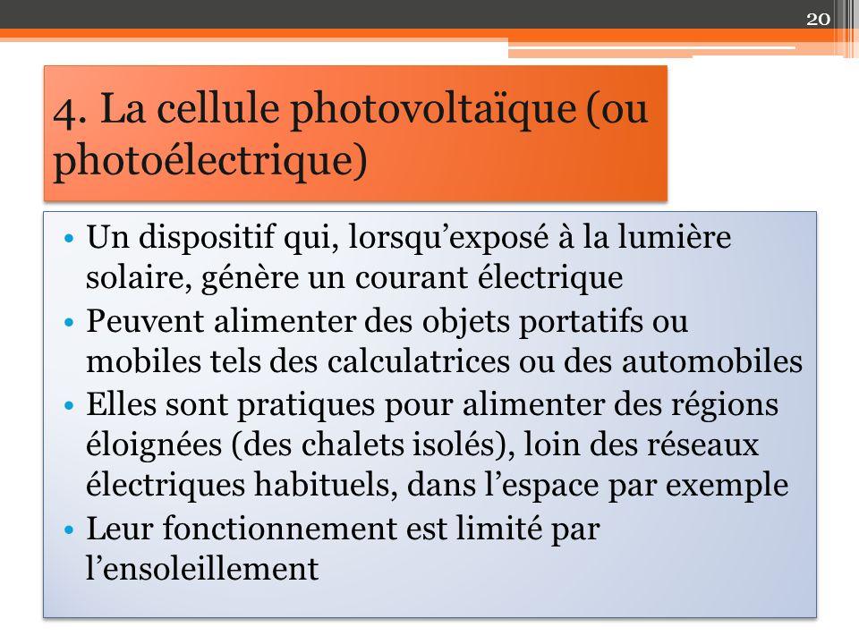 4. La cellule photovoltaïque (ou photoélectrique)