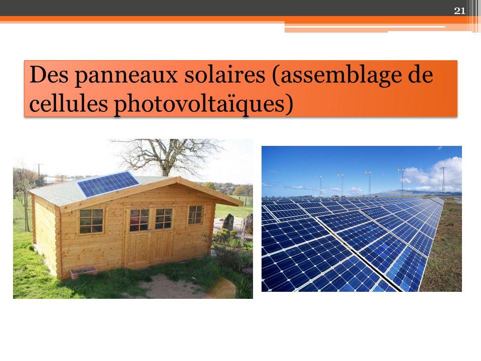 Des panneaux solaires (assemblage de cellules photovoltaïques)