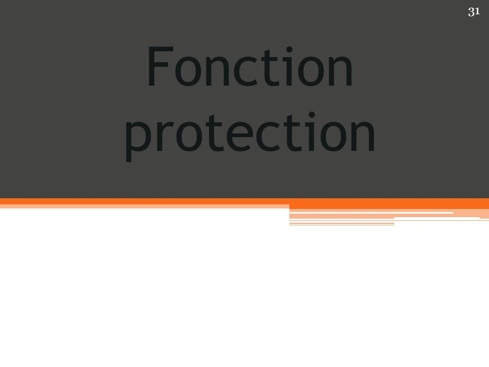 Fonction protection