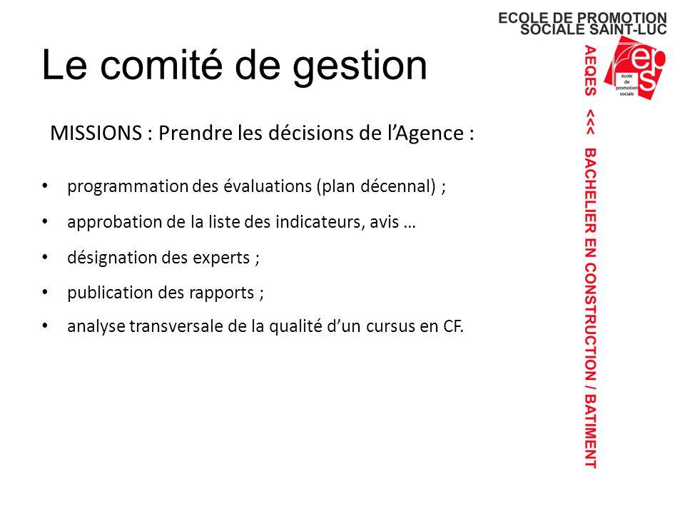 Le comité de gestion MISSIONS : Prendre les décisions de l'Agence :