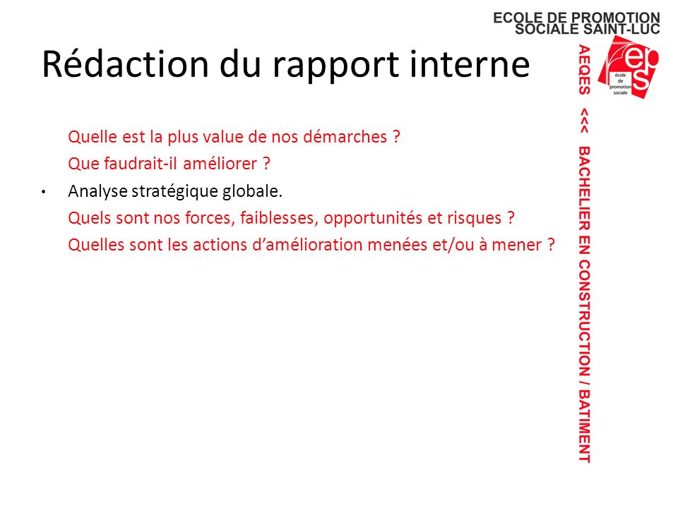 Rédaction du rapport interne