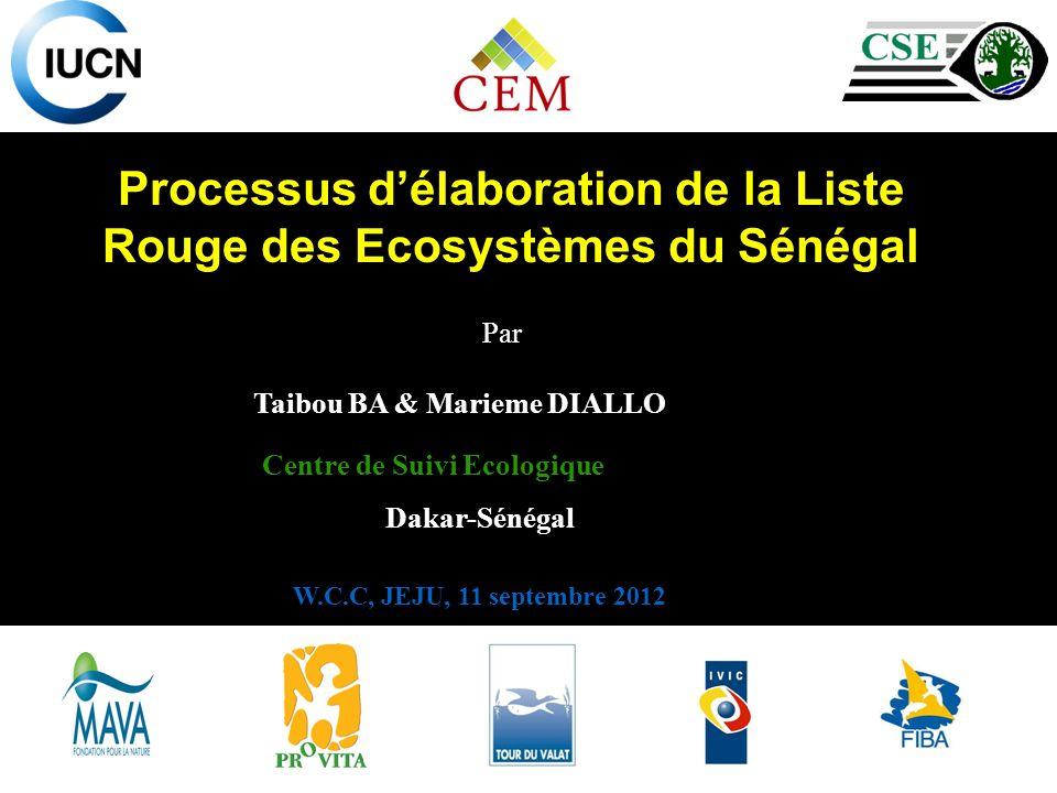 Processus d'élaboration de la Liste Rouge des Ecosystèmes du Sénégal