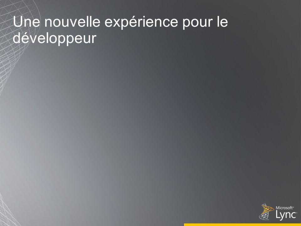 Une nouvelle expérience pour le développeur