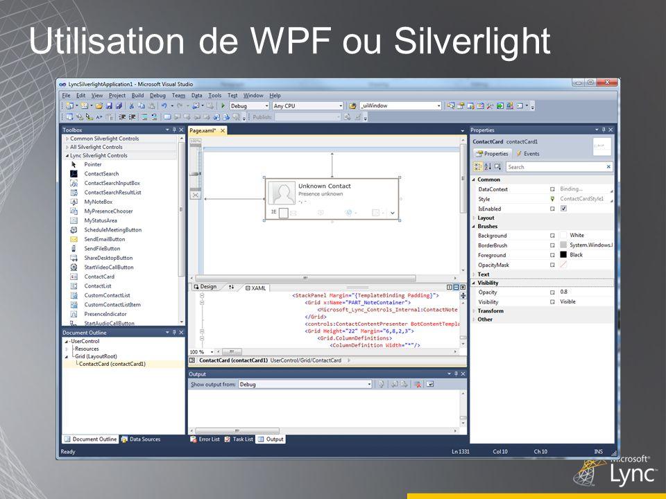 Utilisation de WPF ou Silverlight