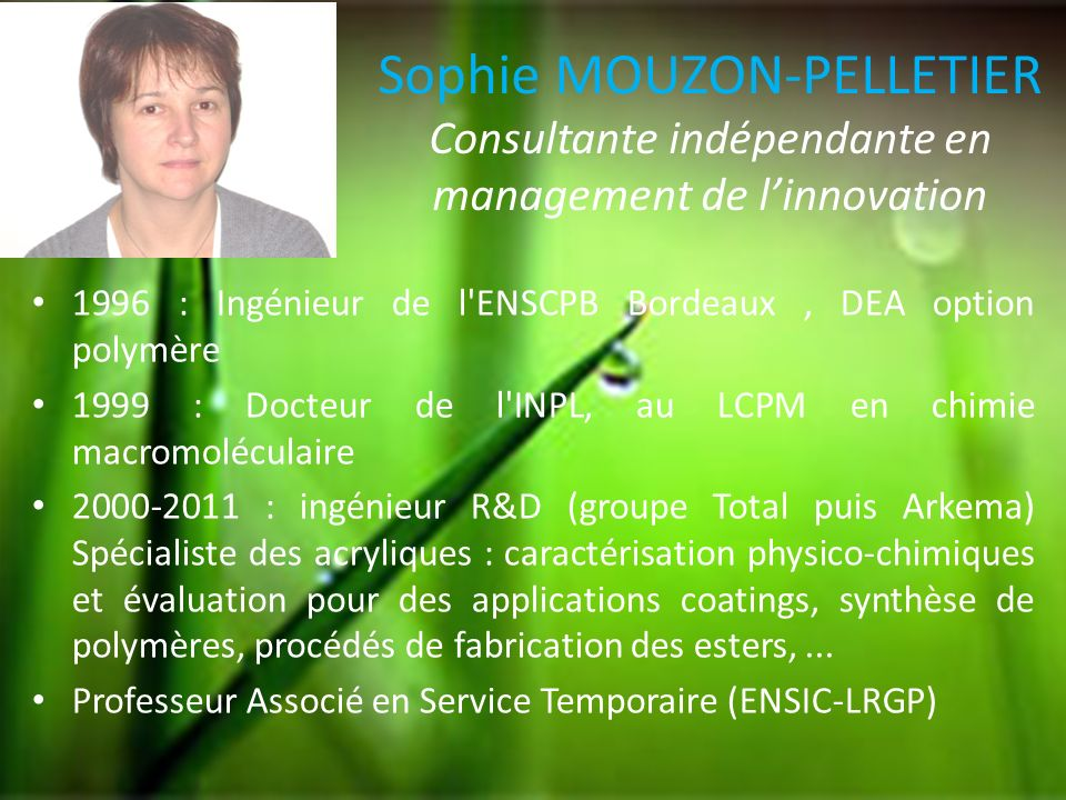Sophie MOUZON-PELLETIER Consultante indépendante en management de l'innovation