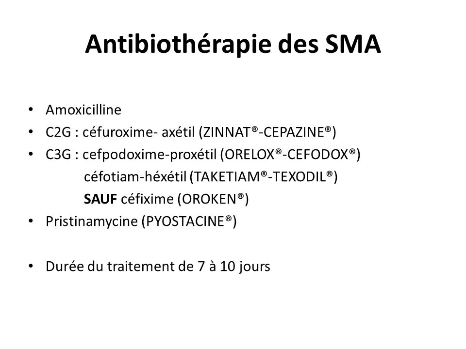 Antibiothérapie des SMA