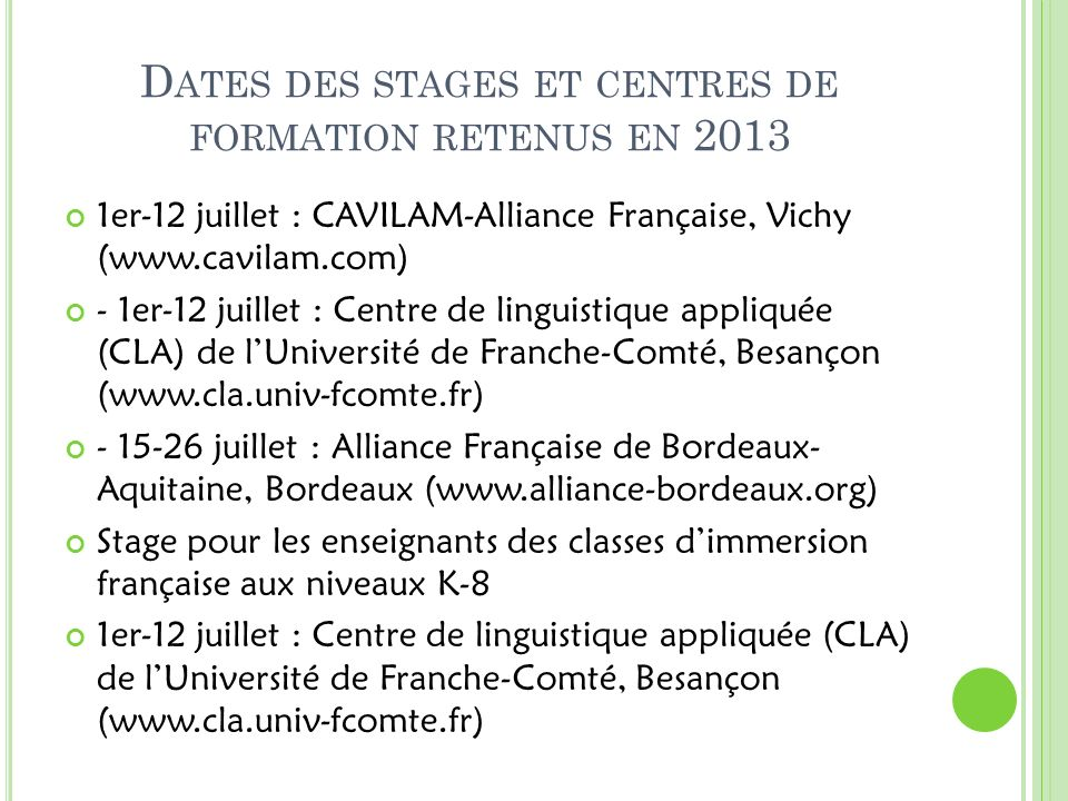 Dates des stages et centres de formation retenus en 2013
