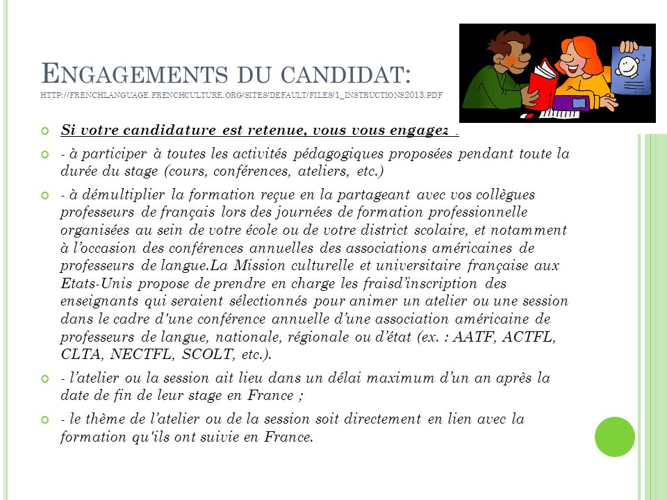 Engagements du candidat: http://frenchlanguage. frenchculture