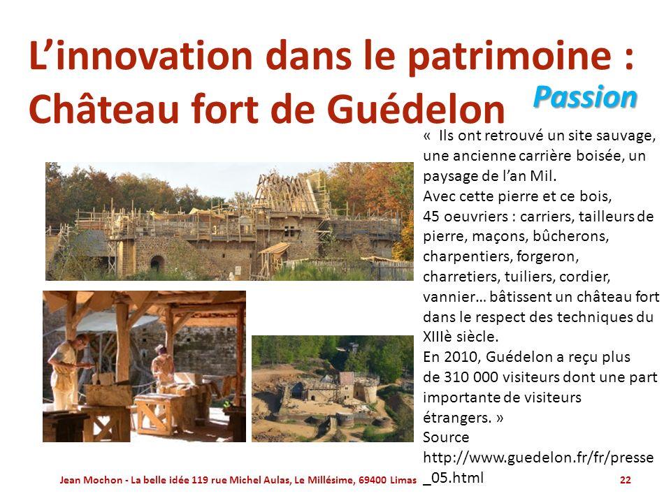 L'innovation dans le patrimoine : Château fort de Guédelon
