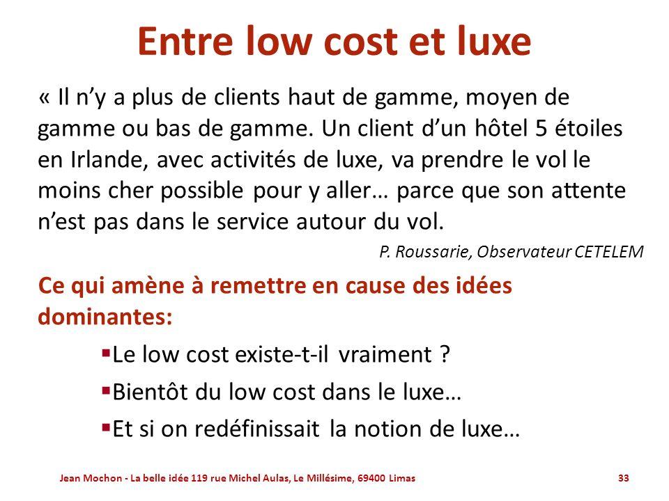 Entre low cost et luxe