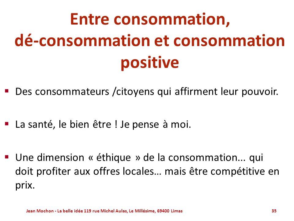 Entre consommation, dé-consommation et consommation positive