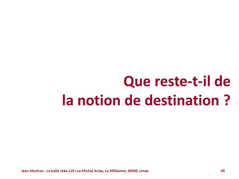 la notion de destination
