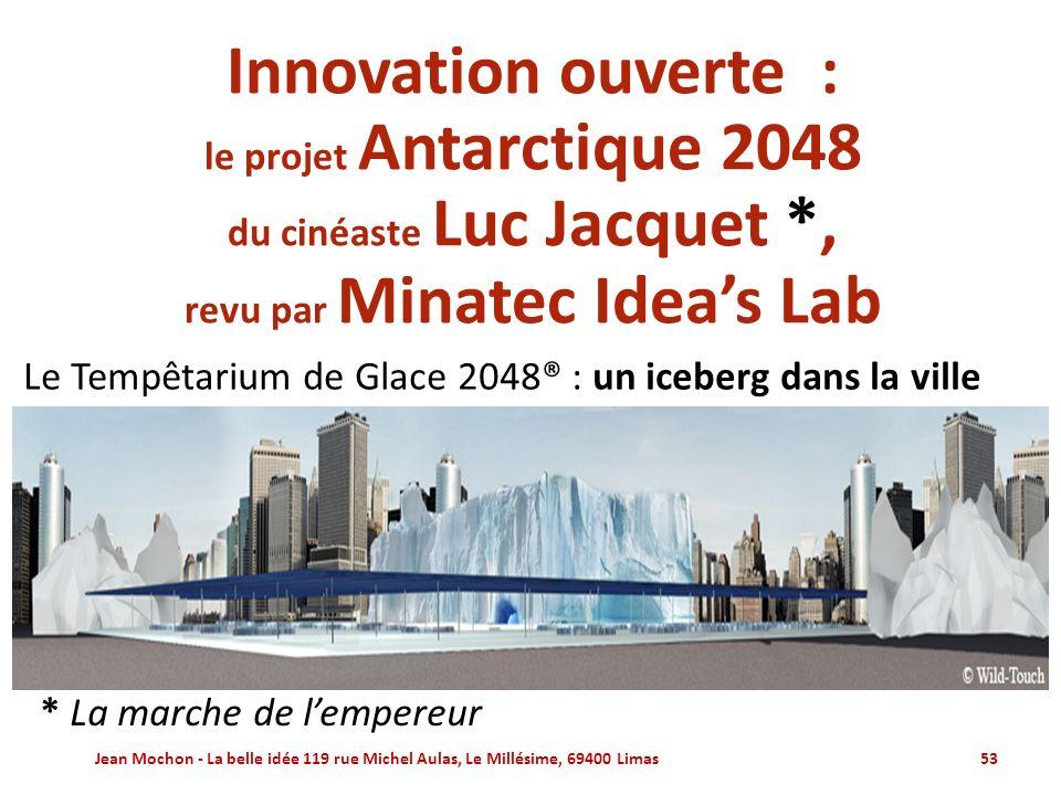 Innovation ouverte : le projet Antarctique 2048 du cinéaste Luc Jacquet *, revu par Minatec Idea's Lab